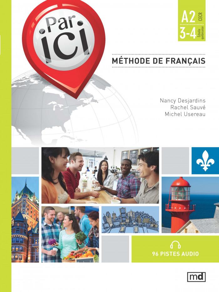 Couverture de Par ici - Méthode de français, Niveau A2 / 3-4
