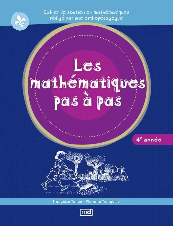 Couverture de Les mathématiques pas à pas, 4e année