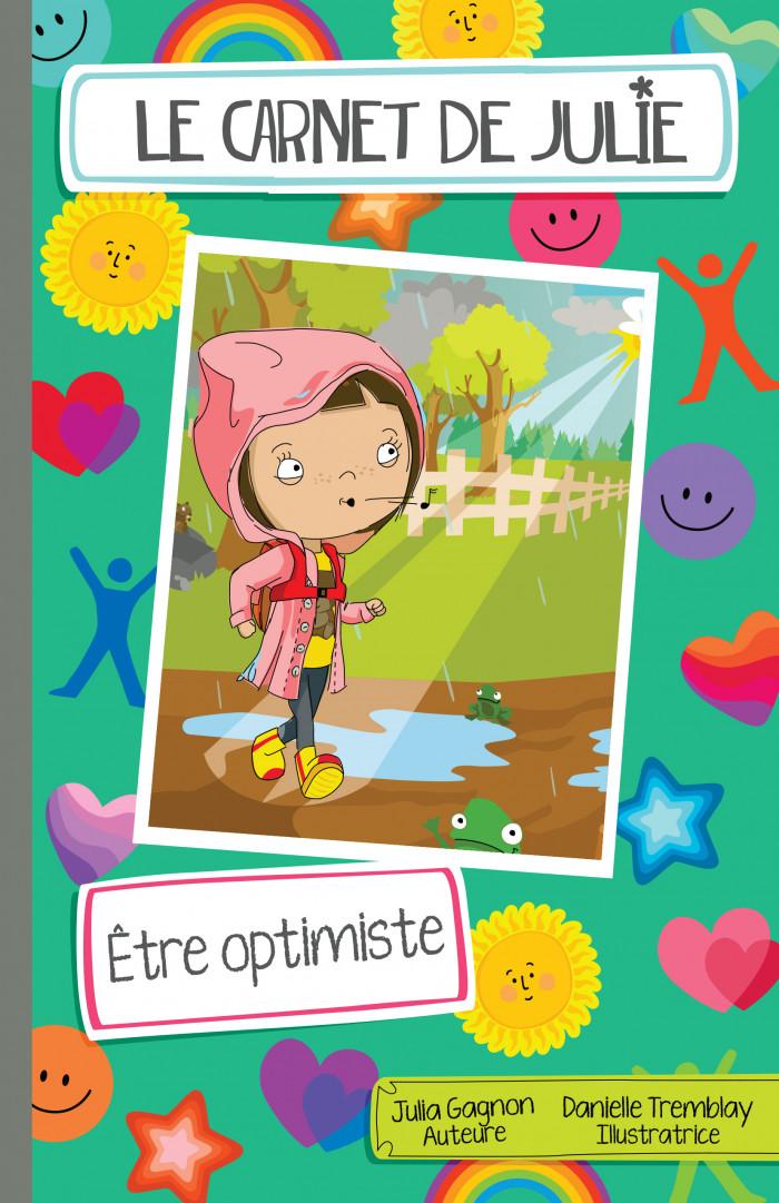 Couverture de Le carnet de Julie - Être optimiste