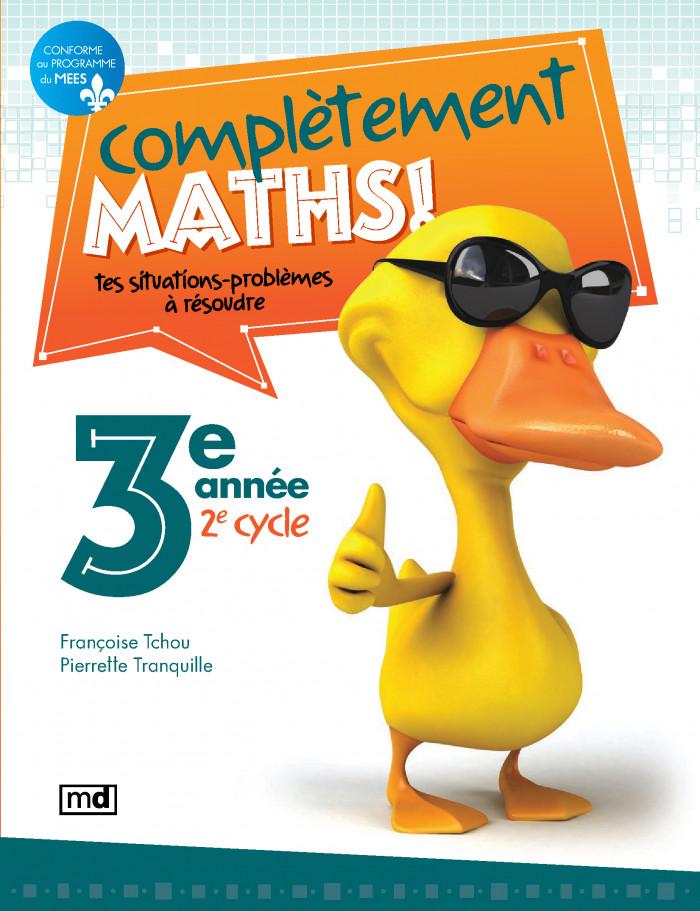 Couverture de Complètement maths!, 3e année