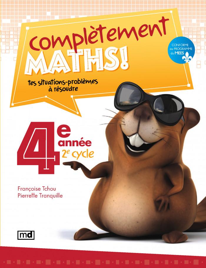 Couverture de Complètement maths!, 4e année