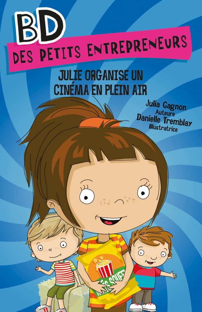 Couverture de Julie organise un cinéma en plein air